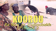 Koorou Pa Nice ak Wadioubakh Episode 2