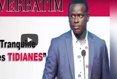 « Laissez tranquille le Khalife des Tidianes » (Verbatim de Ben Mokhtar Diop)