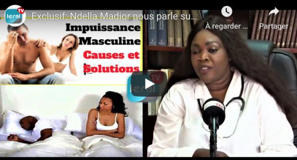 Exclusif: Ndella Madior Diouf traite l'impuissance sexuelle chez les hommes - LERAL TV