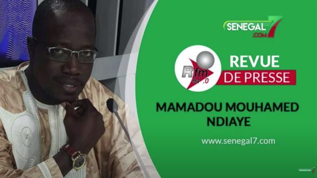 Revue de presse (wolof) Rfm du Jeudi 23 septembre 2021 avec Mamadou Mouhamed Ndiaye