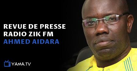 Revue de presse (Wolof) Zik fm du Lundi 06 août 2018 par Ahmed Aidara