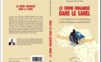 CRIME ORGANISÉ DANS LE SAHEL : le journaliste Mouth Bane dissèque le fond de la problématique