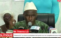 """Thierno LO """"Le choix du président doit porter sur les compétences pour travailler"""""""