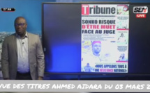 Revue des Titres Ahmed Aidara du Mercredi 03 Mars 2021 sur Sen